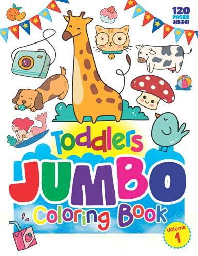 Libro para colorear Jumbo para niños de 1 a 4 años: grande, simple, ilustraciones divertidas con palabras cotidianas y temas divertidos: preescolar para niños (niños pequeños descubren libros)